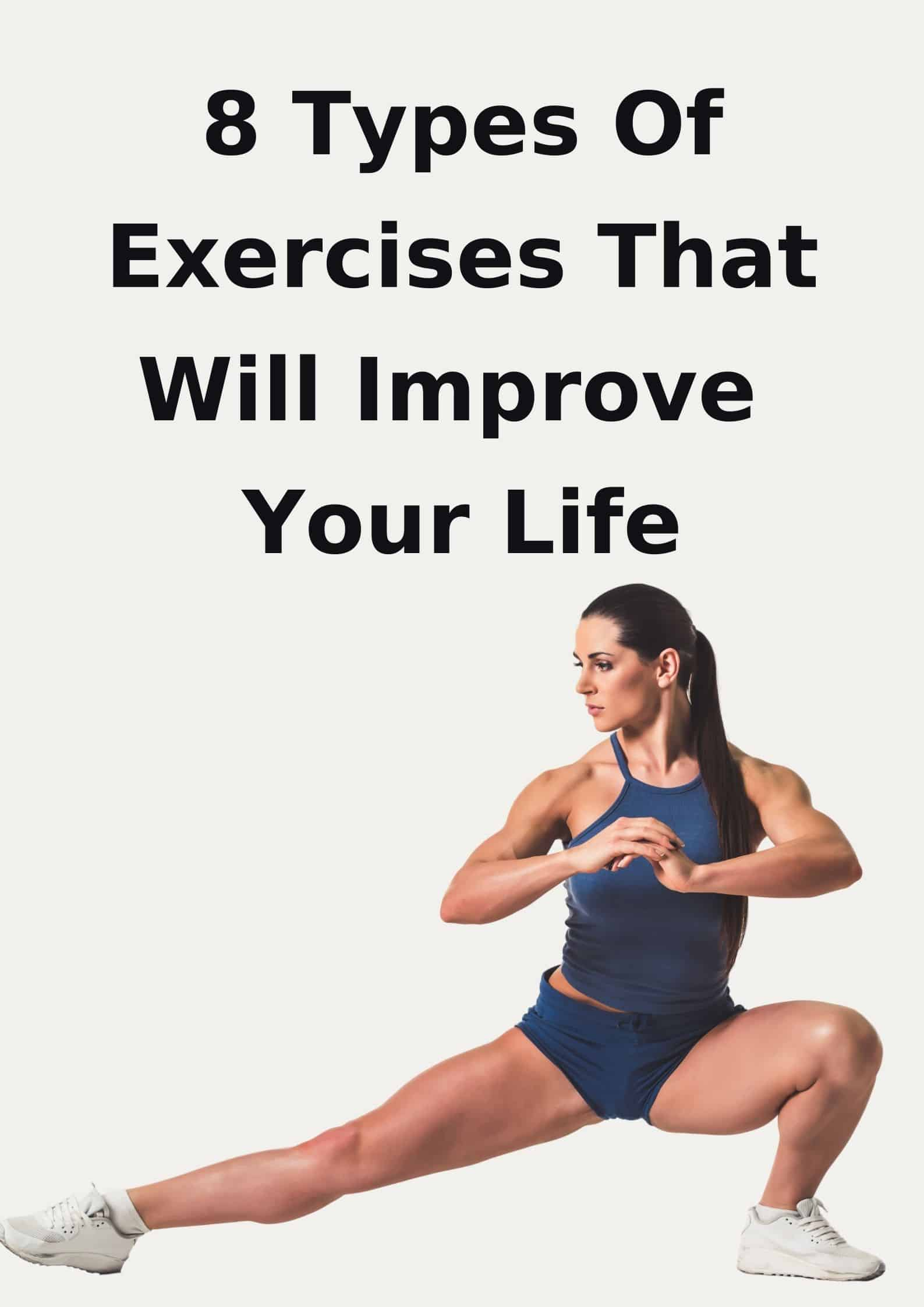 Exercises That Will Improve Your Life