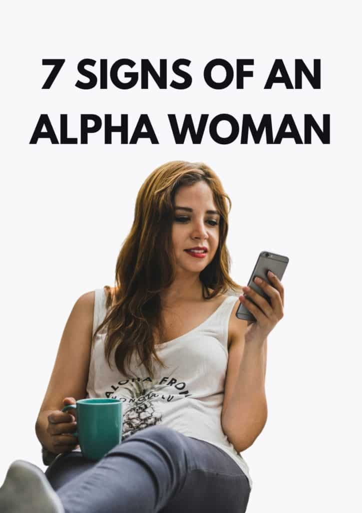 7 Signs Of An Alpha Woman